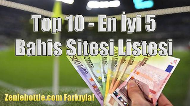 Top 10 Bahis Sitesi, En İyi 5 Bahis Sitesi, En İyi 10 Bahis Sitesi, En İyi 10 Canlı Bahis Sitesi, Avrupa Bahis Top 10, Türkiye'nin En İyi Bahis Sitesi